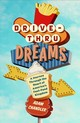 Drive-thru Dreams - Chandler, Adam - ISBN: 9781250090720