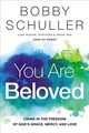 You Are Beloved - Schuller, Bobby - ISBN: 9781400208258