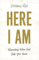Here I Am - Rust, Brittany - ISBN: 9780800798819