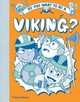 So You Want To Be A Viking? - Amson-bradshaw, Georgia - ISBN: 9780500651841