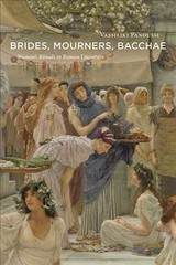 Brides, Mourners, Bacchae - Panoussi, Vassiliki - ISBN: 9781421428918