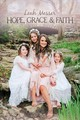 Hope, Grace & Faith - Messer, Leah - ISBN: 9781642932447
