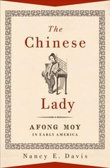 Chinese Lady - Davis, Nancy E. (curator Emeritus, Curator Emeritus, National Museum Of American History, Smithsonian Institution) - ISBN: 9780190645236