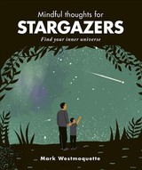 Mindful Thoughts For Stargazers - Westmoquette, Mark - ISBN: 9781782407669