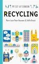 My Diy Afternoon: Recycling - Brocoli, Steffie; Pham-bouwnes, Marie-laure - ISBN: 9781849766524
