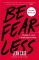 Be Fearless - Case, Jean - ISBN: 9781501196355