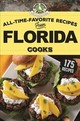 All-time-favorite Recipes From Florida Cooks - Gooseberry Patch - ISBN: 9781620933657