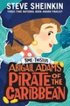 Abigail Adams, Pirate Of The Caribbean - Sheinkin, Steve - ISBN: 9781250207883