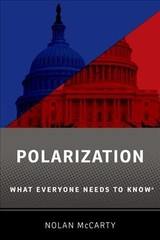 Polarization - Mccarty, Nolan (susan Dod Brown Professor Of Politics And Public Affairs, Susan Dod Brown Professor Of Politics And Public Affairs, Princeton University) - ISBN: 9780190867775