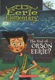 End Of Orson Eerie? A Branches Book (eerie Elementary #10) - Chabert, Jack - ISBN: 9781338318562