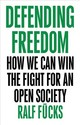 Defending Freedom - Somers, Nick; Fücks, Ralf - ISBN: 9781509536238