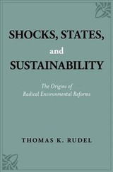Shocks, States, And Sustainability - Rudel, Thomas K. (distinguished Professor Emeritus, Departments Of Human Ecology And Sociology, Rutgers University) - ISBN: 9780190921019