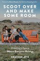 Scoot Over And Make Some Room - Avis, Heather - ISBN: 9780310354833