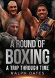 Round Of Boxing - Oates, Ralph - ISBN: 9781781556924