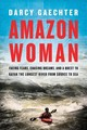 Amazon Woman - Gaechter, Darcy - ISBN: 9781643133140
