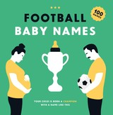 Football Baby Names - Nikken, Tim; Bosman, Boudewijn - ISBN: 9789063695231