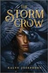 Storm Crow - Josephson, Kalyn - ISBN: 9781492672937