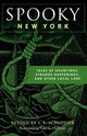 Spooky New York - Schlosser, S. E. - ISBN: 9781493040797