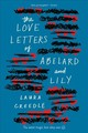 Love Letters Of Abelard And Lily - Creedle, Laura - ISBN: 9781328603661