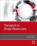 Transport In Shale Reservoirs - Kim, Tae Hong (department Of Earth Resources And Environmental Engineering, Hanyang University, Seoul, South Korea); Lee, Kun Sang (professor, Department Of Earth Resources And Environmental Engineering, Hanyang University, South Korea) - ISBN: 9780128178607