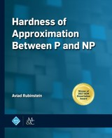 Hardness Of Approximation Between P And Np - Rubinstein, Aviad - ISBN: 9781947487239