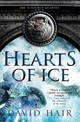 Hearts Of Ice - Hair, David - ISBN: 9781784290917