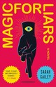 Magic For Liars - Gailey, Sarah - ISBN: 9781250174611