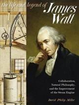 Life And Legend Of James Watt - Miller, David Philip - ISBN: 9780822966111
