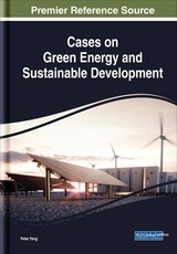 Cases On Green Energy And Sustainable Development - Yang, Peter (EDT) - ISBN: 9781522585596