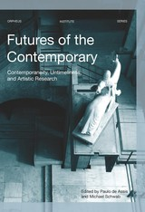 Futures of the Contemporary - ISBN: 9789461662866