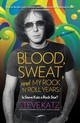 Blood, Sweat, And My Rock 'n' Roll Years - Katz, Steve - ISBN: 9781493038992