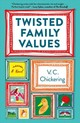 Twisted Family Values - Chickering, V.c. - ISBN: 9781250065292