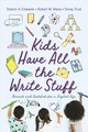 Kids Have All The Write Stuff - Maloy, Robert W.; Edwards, Sharon A.; Trust, Torrey - ISBN: 9781625344663