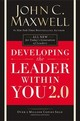 Developing The Leader Within You 2.0 - Maxwell, John C. - ISBN: 9780718074081