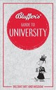 Bluffer's Guide To University - Ainsley, Rob; Smith, Emma - ISBN: 9781785215858