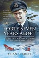 Forty-seven Years Aloft: From Cold War Fighters And Flying The Pm To Commercial Jets - Burdett, Brian - ISBN: 9781526753038
