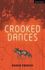 Crooked Dances - French, Mr Robin - ISBN: 9781350136496