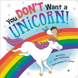 You Don't Want A Unicorn! - Dyckman, Ame - ISBN: 9780316488860