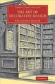 Cambridge Library Collection - Art And Architecture - Dresser, Christopher - ISBN: 9781108080408