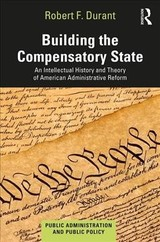 Building The Compensatory State - Durant, Robert F. (american University, Washington, Dc, Usa) - ISBN: 9780367348441
