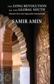 Long Revolution Of The Global South - Amin, Samir - ISBN: 9781583677742