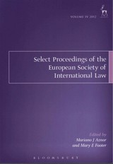 Select Proceedings Of The European Society Of International Law, Volume 4, 2012 - Aznar, Mariano J. (EDT)/ Footer, Mary E. (EDT) - ISBN: 9781849465328