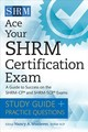 Ace Your Shrm Certification Exam - Woolever, Nancy A. (EDT) - ISBN: 9781586446147