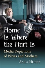 Home Is Where The Hurt Is - Hosey, Sara - ISBN: 9781476671987