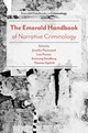 Emerald Handbook Of Narrative Criminology - Fleetwood, Jennifer (EDT)/ Presser, Lois (EDT)/ Sandberg, Sveinung (EDT)/ U... - ISBN: 9781787690066