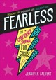 Fearless - Calvert, Jennifer - ISBN: 9781250214041