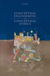 Conceptual Engineering And Conceptual Ethics - ISBN: 9780198801856