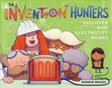 The Invention Hunters Discover How Electricity Works - Briggs, Korwin - ISBN: 9780316436892