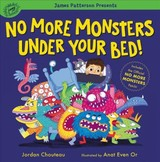 No More Monsters Under Your Bed! - Chouteau, Jordan - ISBN: 9780316453882