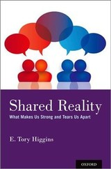 Shared Reality - Higgins, E. Tory (stanley Schachter Professor Of Psychology, Professor Of Business, And Director Of The Motivation Science Center At Columbia University) - ISBN: 9780190948054